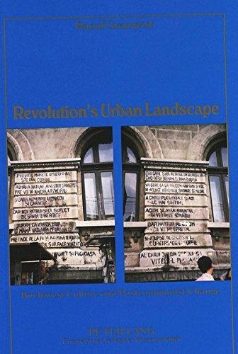 Revolution's Urban Landscape: Bucharest Culture and Postcommunist Change: Raoul J. Granqvist