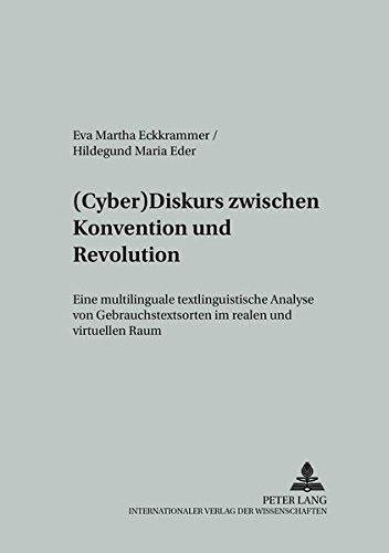 Cyber)Diskurs zwischen Konvention und Revolution: Eva Martha Eckkrammer