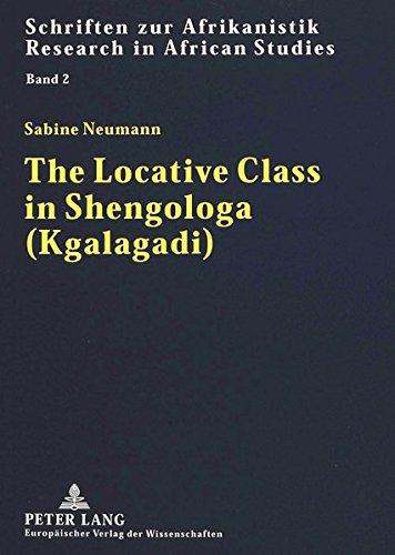 9783631349380: The Locative Class in Shengologa (Kgalagadi) (Schriften zur Afrikanistik / Research in African Studies)