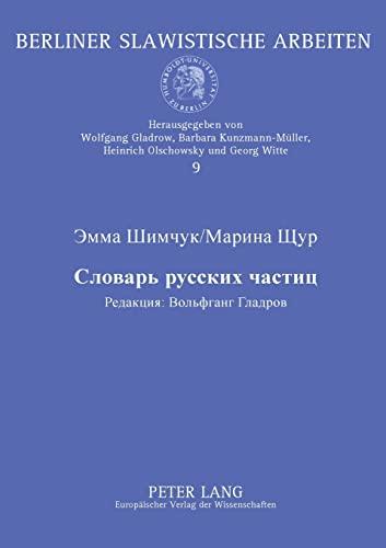 Woerterbuch Der Russischen Partikeln: Emma Shimchuk