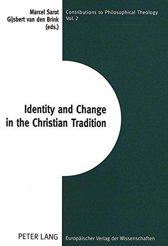 Identity and Change in the Christian Tradition: Gijsbert van den Brink, Marcel Sarot