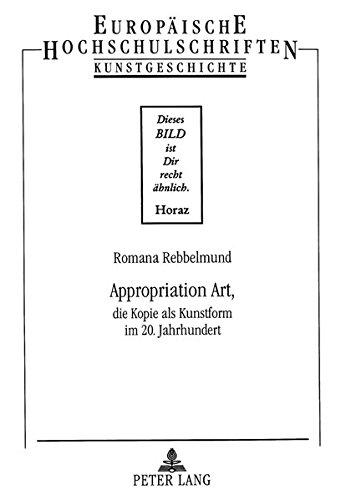 Appropriation Art,: Romana Rebbelmund