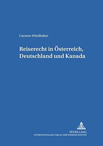 Reiserecht in Österreich, Deutschland und Kanada: Windhaber, Carmen