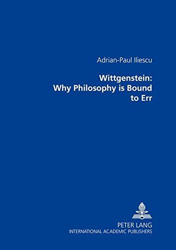 9783631354360: Wittgenstein: Why Philosophy is Bound to Err