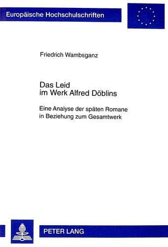 Das Leid im Werk Alfred Döblins: Friedrich Wambsganz