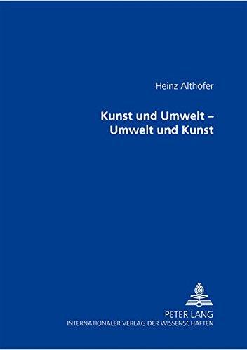 9783631357071: Kunst und Umwelt – Umwelt und Kunst (German Edition)