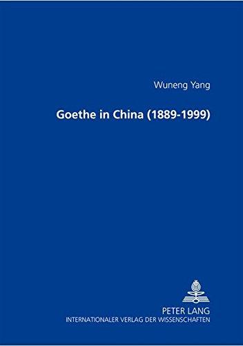 Goethe in China (1889-1999) (Paperback): Wuneng Yang