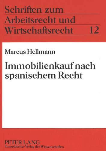 Immobilienkauf nach spanischem Recht: Hellmann, Marcus