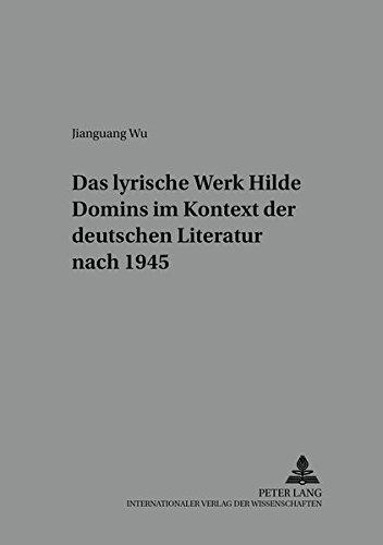 9783631358023: Das lyrische Werk Hilde Domins im Kontext der deutschen Literatur nach 1945 (Bochumer Schriften zur deutschen Literatur)