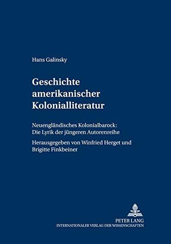 Geschichte amerikanischer Kolonialliteratur: Hans Galinsky