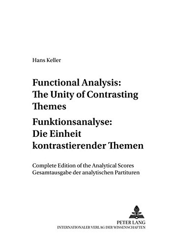 9783631361290: Functional Analysis: The Unity of Contrasting Themes- Funktionsanalyse: Die Einheit kontrastierender Themen: Complete Edition of the Analytical ... Wien) (English and German Edition)