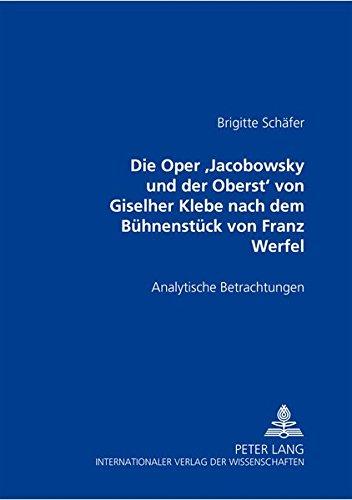 Die Oper «Jacobowsky und der Oberst» von Giselher Klebe nach dem Bühnenstück ...