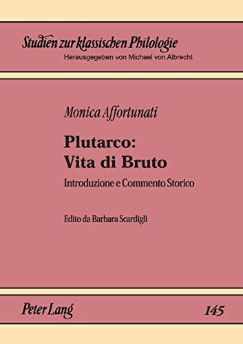 9783631362587: Plutarco: Vita Di Bruto : Introduzione e Commento Storico