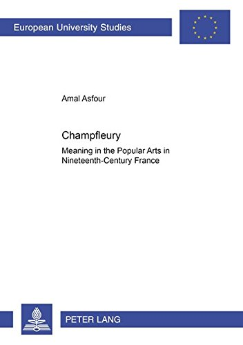 9783631363348: Champfleury: Meaning In The Popular Arts In Nineteenth-century France