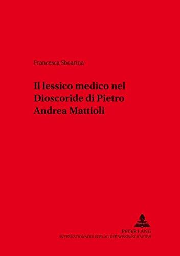 Il lessico medico nel «Dioscoride» di Pietro Andrea Mattioli: Sboarina, Francesca