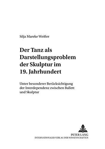 Der Tanz als Darstellungsproblem der Skulptur im 19. Jahrhundert Unter besonderer Berü...