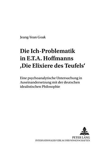 Die Ich-Problematik in E.T.A. Hoffmanns Die Elixiere des Teufels: Jeang-Yean Goak