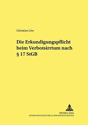 Die Erkundigungspflicht beim Verbotsirrtum nach § 17 StGB: Christine Löw