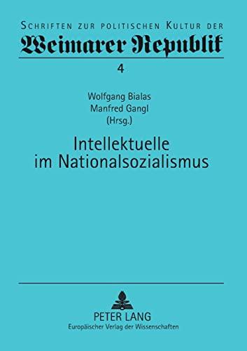 Intellektuelle im Nationalsozialismus: Wolfgang Bialas