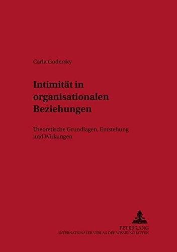 Intimität in organisationalen Beziehungen: Carla Godersky