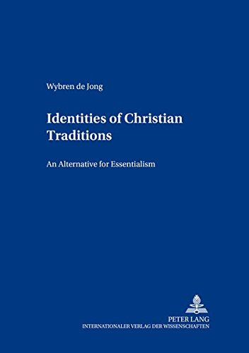 Identities of Christian Traditions: De Jong, Wybren