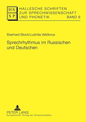 Sprechrhythmus im Russischen und Deutschen: Eberhard Stock