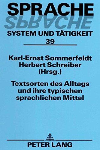 9783631367339: Textsorten des Alltags und ihre typischen sprachlichen Mittel (Sprache - System und Tätigkeit) (German Edition)