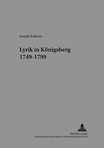 Lyrik in Königsberg- 1749-1799: Kohnen, Joseph