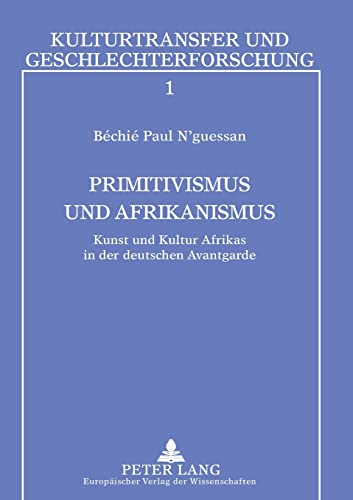 Primitivismus und Afrikanismus: B�chi� Paul N'guessan
