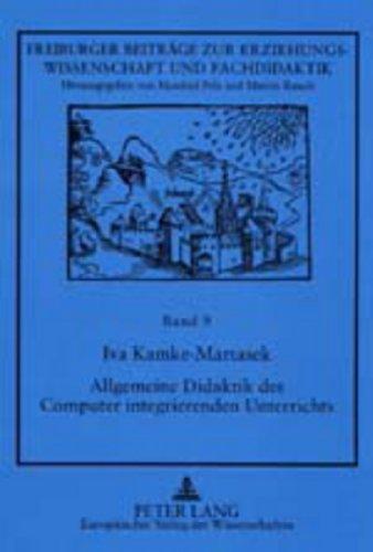 Allgemeine Didaktik Des Computer Integrierenden Unterrichts: Unter: Iva Kamke-Martasek