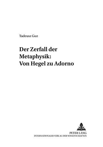 9783631370025: Der Zerfall der Metaphysik: Von Hegel (Moraltheologie - Anthropologie - Ethik) (German Edition)