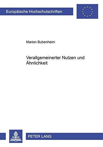 9783631370179: Verallgemeinerter Nutzen und «Ähnlichkeit» (Europaeische Hochschulschriften / European University Studie)