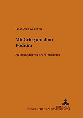 Mit Grieg auf dem Podium: Einar Steen-N�kleberg