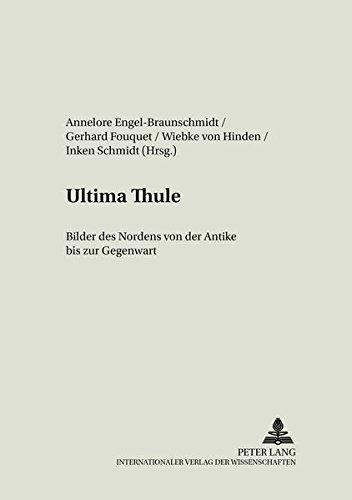 Ultima Thule: Bilder des Nordens von der Antike bis zur Gegenwart (German Edition)