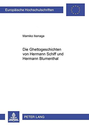 Die Ghettogeschichten von Hermann Schiff und Hermann Blumenthal: Ikenaga, Mamiko