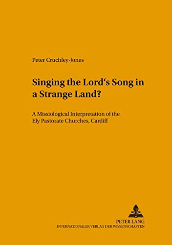 Singing the Lord's Song in a Strange Land?: Cruchley-Jones, Peter