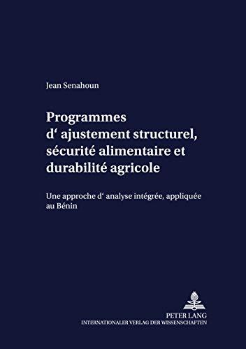Programmes d?ajustement structurel, sécurité alimentaire et durabilité ...