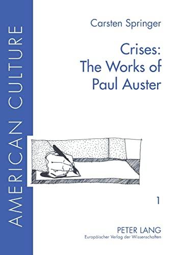 Crises: The Works of Paul Auster: Springer, Carsten