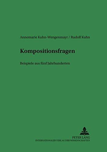 Kompositionsfragen: Beispiele Aus Fuenf Jahrhunderten Cranach, Duerer, Rubens, Ignaz Guenther Und ...