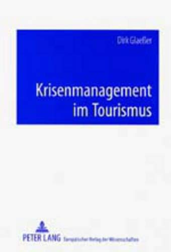 9783631375174: Krisenmanagement im Tourismus (German Edition)