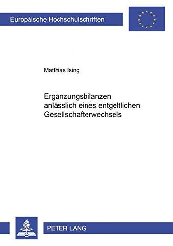 Ergänzungsbilanzen anlässlich eines entgeltlichen Gesellschafterwechsels: Ising, Matthias