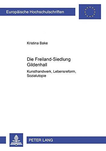 Die Freiland-Siedlung Gildenhall: Kristina Bake