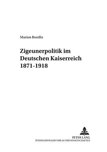 9783631379523: «Zigeunerpolitik» im Deutschen Kaiserreich 1871-1918 (Sinti- und Romastudien) (German Edition)