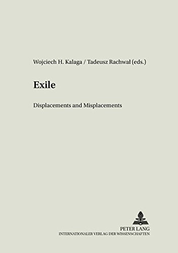 Exile Displacements and Misplacements: Tadeusz Rachwal (editor),