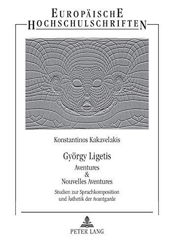 György Ligetis Aventures & Nouvelles Aventures: Konstantinos Kakavelakis