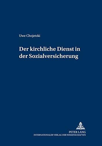 9783631381731: Der Kirchliche Dienst in Der Sozialversicherung (Schriften Zum Deutschen Und Europaeischen Oeffentlichen Rech)