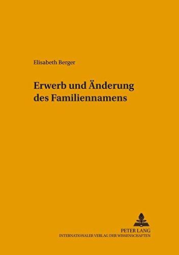 Erwerb und Änderung des Familiennamens: Elisabeth Berger