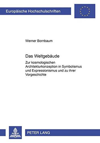 Das Weltgebäude: Werner Bornbaum