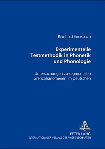 Experimentelle Testmethodik in Phonetik und Phonologie: Reinhold Greisbach