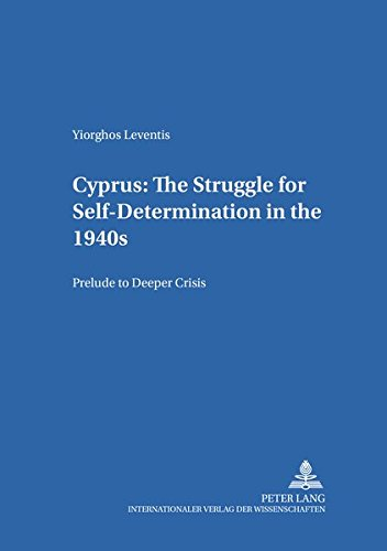 9783631384114: Cyprus: The Struggle for Self-Determination in the 1940s (Koinon: Sozialwissenschaftliche interdisziplinäre Studien)